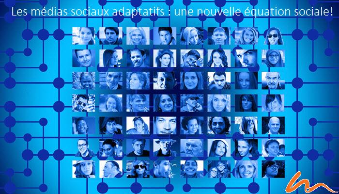 médias sociaux adaptatifs