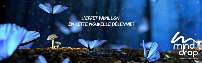 Effet Papillon - Complice de votre Présence